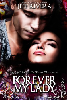 Forever My Lady by Jeff Rivera